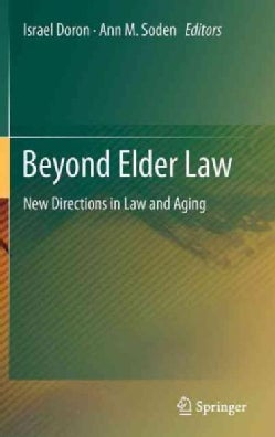 Beyond Elder Law: New Directions in Law and Ageing (Hardcover)