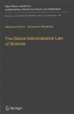 The Global Administrative Law of Science (Paperback)