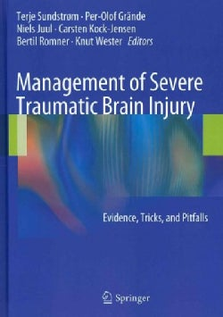Management of Severe Traumatic Brain Injury: Evidence, Tricks, and Pitfalls (Hardcover)