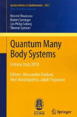 Quantum Many Body Systems: Cetraro, Italy 2010 (Paperback)