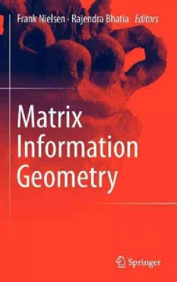 Matrix Information Geometry (Hardcover)