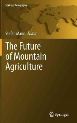 The Future of Mountain Agriculture (Hardcover)