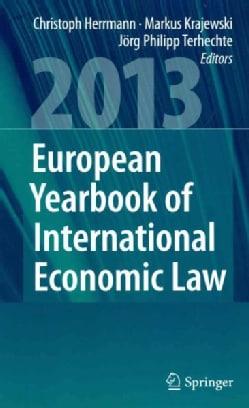 European Yearbook of International Economic Law 2013 (Hardcover)