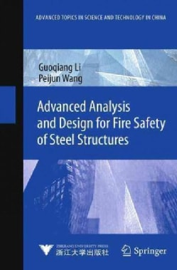 Advanced Analysis and Design for Fire Safety of Steel Structures (Hardcover)