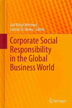 Corporate Social Responsibility in the Global Business (Hardcover)