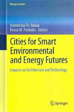 Cities for Smart Environmental and Energy Futures: Impacts on Architecture and Technology (Hardcover)