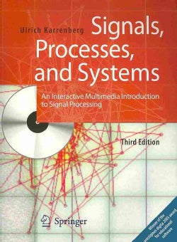 Signals, Processes, and Systems: An Interactive Multimedia Introduction to Signal Processing