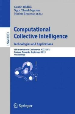 Computational Collective Intelligence. Technologies and Applications: 5th International Conference, Iccci 2013, C... (Paperback)
