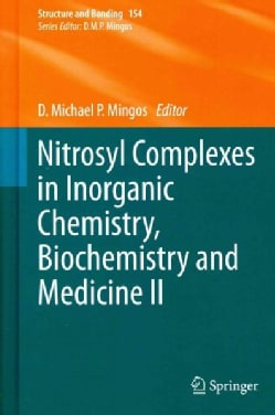 Nitrosyl Complexes in Inorganic Chemistry, Biochemistry and Medicine II (Hardcover)