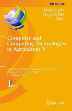 Computer and Computing Technologies in Agriculture: 5th Ifip Tc 5, Sig 5.1 International Conference, Ccta 2011, B... (Paperback)