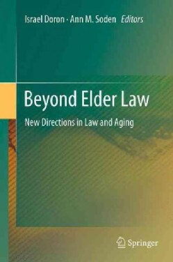 Beyond Elder Law: New Directions in Law and Aging (Paperback)