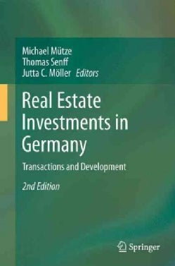 Real Estate Investments in Germany: Transactions and Development (Paperback)