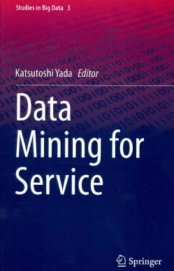 Data Mining for Service (Hardcover)