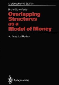 Overlapping Structures As a Model of Money: An Analytical Review (Paperback)