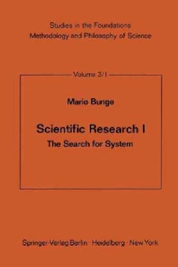 Scientific Research I: The Search for System (Paperback)