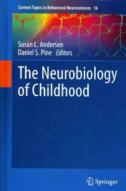 The Neurobiology of Childhood (Hardcover)