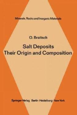 Salt Deposits Their Origin and Composition (Paperback)