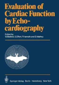 Evaluation of Cardiac Function by Echocardiography (Paperback)