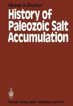 History of Paleozoic Salt Accumulation (Paperback)