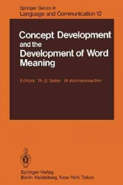 Concept Development and the Development of Word Meaning (Paperback)