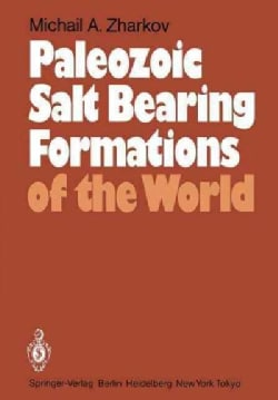 Paleozoic Salt Bearing Formations of the World (Paperback)