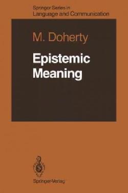 Epistemic Meaning (Paperback)