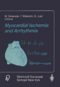 Myocardial Ischemia and Arrhythmia: Under the Auspices of the Society of Cooperation in Medicine and Science Scms... (Paperback)