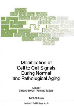 Modification of Cell to Cell Signals During Normal and Pathological Aging (Paperback)