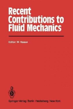 Recent Contributions to Fluid Mechanics (Paperback)