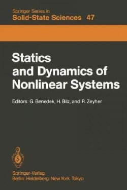 Statics and Dynamics of Nonlinear Systems: Proceedings of a Workshop at the Ettore Majorana Centre, Erice, Italy,... (Paperback)