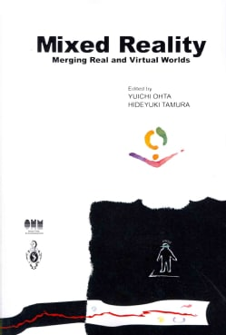 Mixed Reality: Merging Real and Virtual Worlds (Paperback)