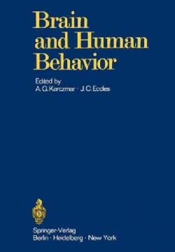 Brain and Human Behavior (Paperback)