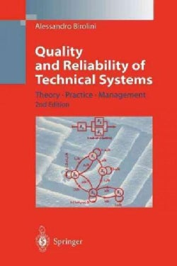 Quality and Reliability of Technical Systems: Theory, Practice, Management (Paperback)