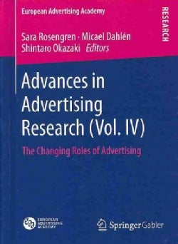 Advances in Advertising Research: The Changing Roles of Advertising (Hardcover)