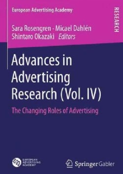 Advances in Advertising Research: The Changing Roles of Advertising (Paperback)