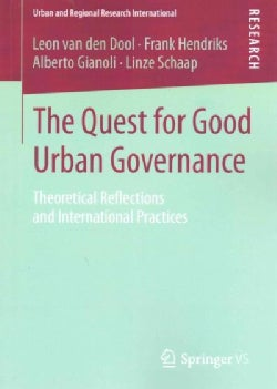 The Quest for Good Urban Governance: Theoretical Reflections and International Practices (Paperback)