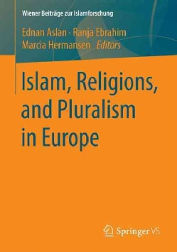 Islam, Religions, and Pluralism in Europe (Paperback)