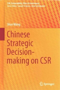 Chinese Strategic Decision-Making on CSR (Hardcover)