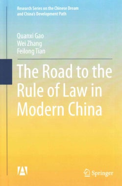 The Road to the Rule of Law in Modern China (Hardcover)