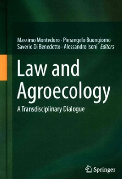 Law and Agroecology: A Transdisciplinary Dialogue (Hardcover)