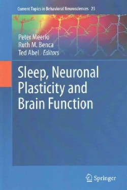 Sleep, Neuronal Plasticity and Brain Function (Hardcover)