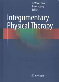 Integumentary Physical Therapy (Hardcover)