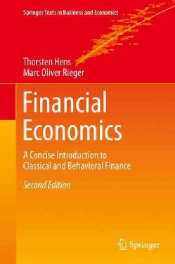 Financial Economics: A Concise Introduction to Classical and Behavioral Finance (Hardcover)