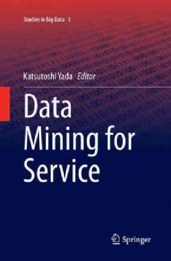 Data Mining for Service (Paperback)