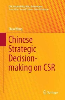 Chinese Strategic Decision-Making on CSR (Paperback)