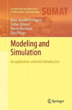 Modellbildung Und Simulation: An Application-oriented Introduction (Paperback)