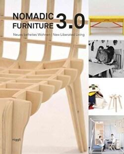 Nomadic Furniture 3.0: Neues befreites Wohnen? / New Liberated Living? (Hardcover)