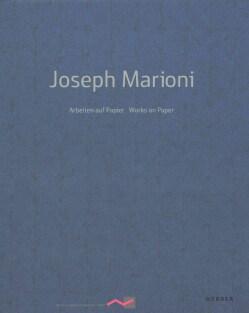 Joseph Marioni (Hardcover)