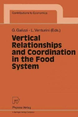 Vertical Relationships and Coordination in the Food System (Paperback)