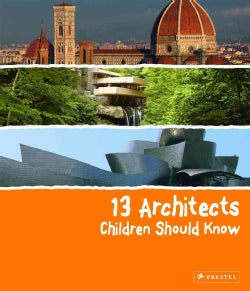 13 Architects Children Should Know (Hardcover)